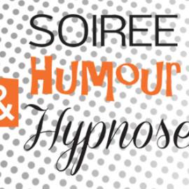 Soirée Humour et Hypnose | Vendredi 21 octobre 2016