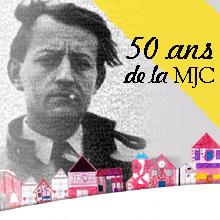 50 ans de la MJC | Tout un programme !