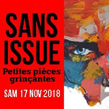 SANS ISSUE | Samedi 2 Février 2019