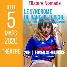 Le syndrome du banc de touche| Jeudi 5 mars 2020 Filature Nomade