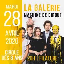 La Galerie  | Mardi 28 avril 2020