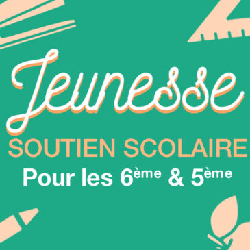 Soutien Scolaire (6ème & 5ème)
