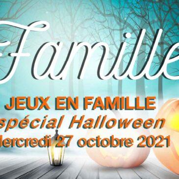 Jeux en Famille | OCTOBRE 2021